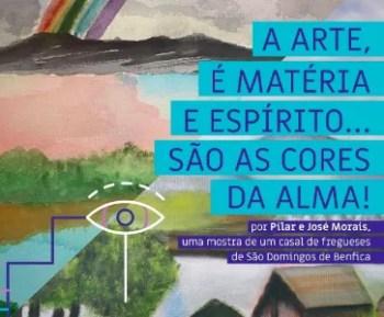 to Oct 2 | PAINTING EXHIBIT | Pilar and José Morais: Art, matter and spirit are the colors of the soul! | Benfica | FREE @ Casa da Cidadania De São Domingos De Benfica | Lisboa | Lisboa | Portugal