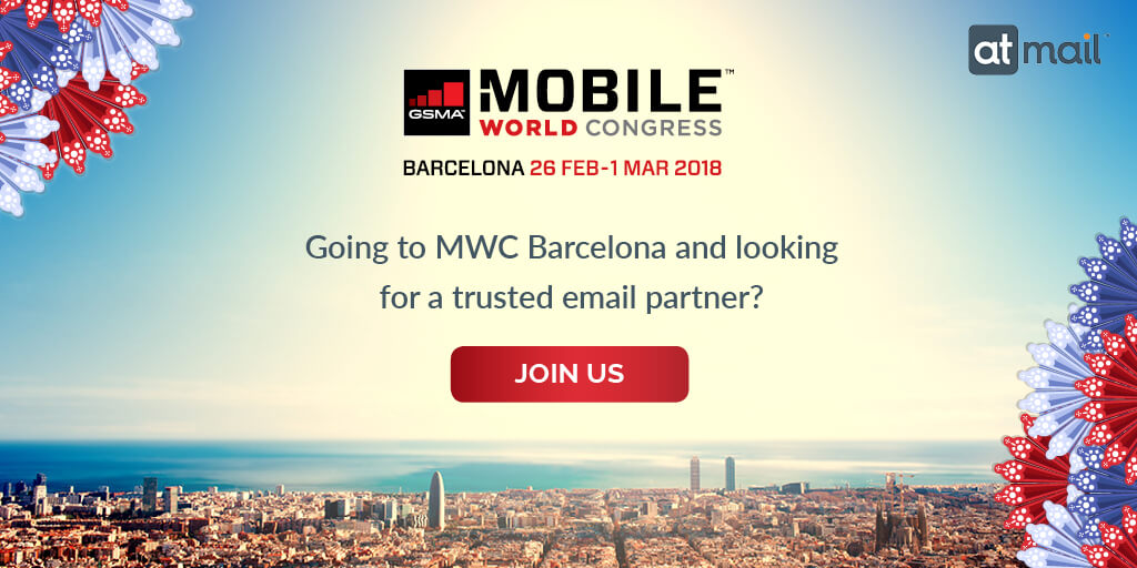 Mobile World Congress 2018 Barcelona, MWC18, MWC2018, MWC, atmail, email solutions, email partner, meet atmail