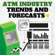 ATM Industry Trends and Forecasts via ATMDepot