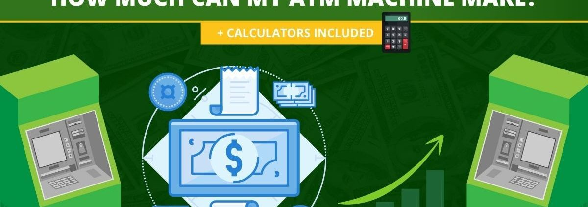 How Much Can an ATM Make - Setting Your Surcharge by ATMDepot