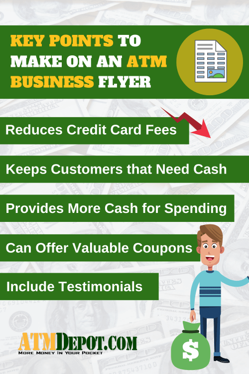 Benefits to an ATM Machine and other Key Points and  to Make on an ATM Business Flyer via ATMDepot.com