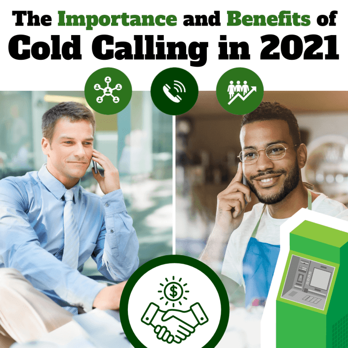 The Importance and Benefits of Cold Calling in 2021 via ATMDepot.com