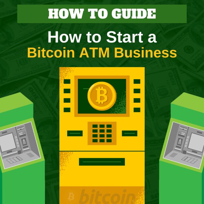 How to Start a Bitcoin ATM Business via ATMDepot.com