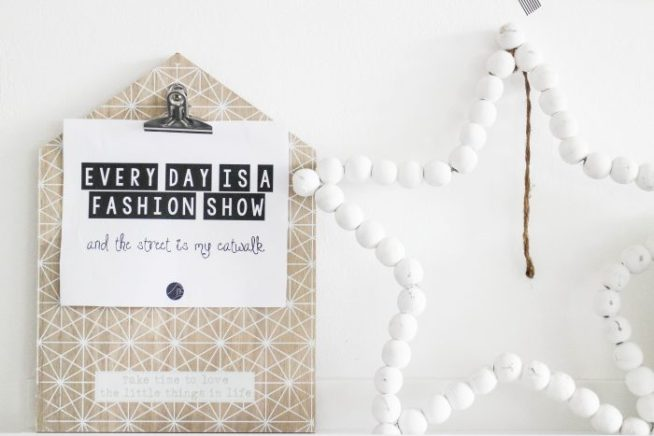 Every day is a fashion show - quote - at mi casa