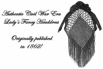 Civil War Crochet Headdress Hair Net Snood Pattern 1862