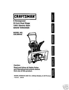 Sears Craftsman Snow Thrower Manual Model No 536.886440