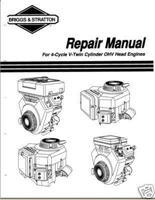 Briggs & Stratton Twin OHV Engine Repair Manual 272144