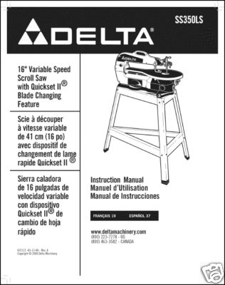 Delta 16 Scroll Saw Instruction Manual #SS350LS