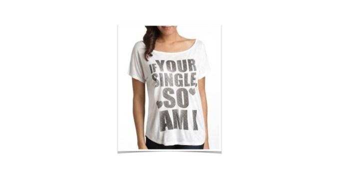 Your Single So Am I