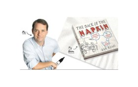 "Dan Roam, ""The Back Of The Napkin"""