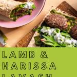lamb harissa lavash wrap