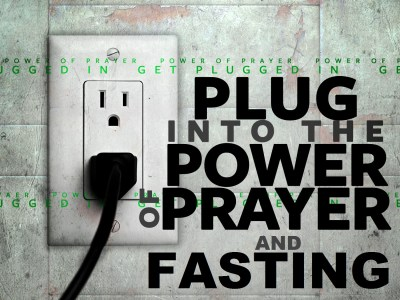 Christian fast: plug into the power of prayers and fasting