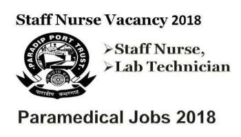 Paradip Port Trust Staff Nurse Vacancy 2018