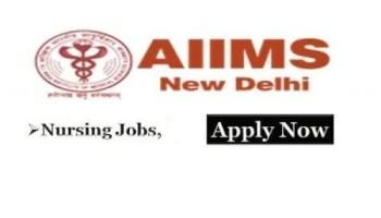 AIIMS New Delhi Staff Nurse Recruitment