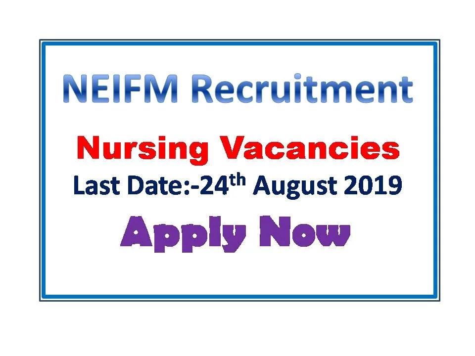 NEIFM Recruitment 2019