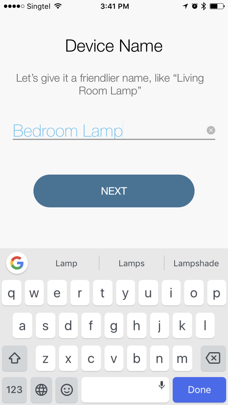 Once connected, you will get to name the device. I'm using this with my bedroom stand lamp