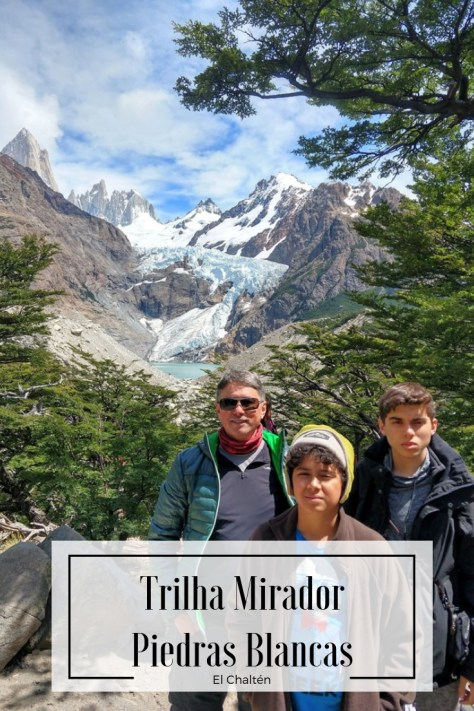 Trilha Mirador Glaciar Piedras Blancas - El Chaltén