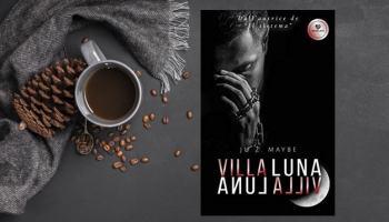 Villa Luna - Anul alliV di Ju Z Maybe