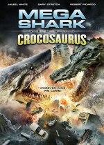 Mega Shark vs Crocosaurus
