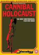 Cannibal Holocaust - Shameless Screen Entertainment