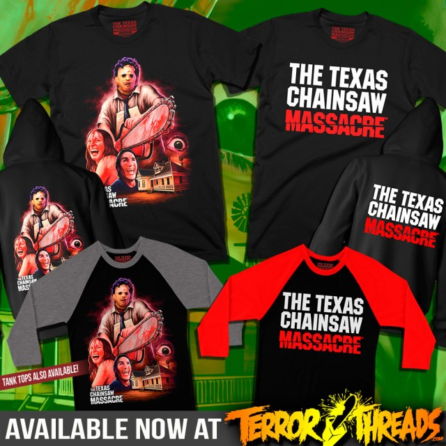 The Texas Chainsaw Massacre T-Shirts from Terror Threads