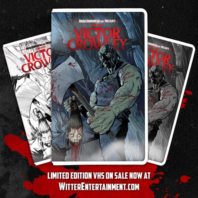 VICTOR CROWLEY Slashes onto Limited Edition VHS  Courtesy of Broke Horror Fan