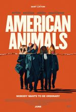 American Animals (2018, UK / USA)