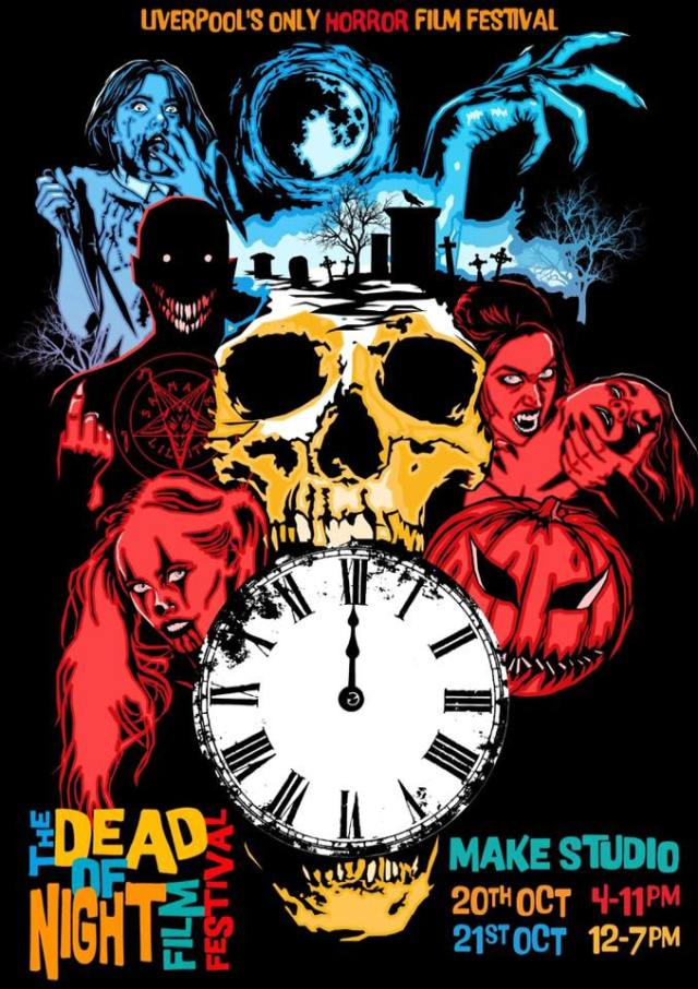 The Dead of Night Film Festival (Saturday 21st October 2018)
