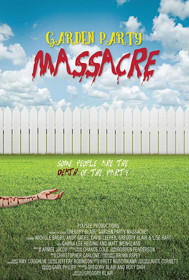 Hilarious Comedy/Horror GARDEN PARTY MASSACRE Now Available on Amazon Prime!