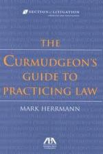 Review | The Curmudgeon's Guide to Practicing Law by Mark Herrmann