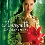 Review | The Amaranth Enchantment by Julie Berry