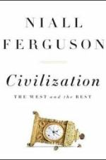 Review | Civilization: the West and the Rest by Niall Ferguson