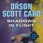 Review | Shadows in Flight by Orson Scott Card [Contributor]