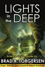 Book Bomb and Review | Lights in the Deep by Brad R. Torgersen