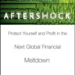 Book Review | Aftershock: Protect Yourself and Profit in the Next Global Financial Meltdown by Wiedemer, Wiedemer, and Spitzer