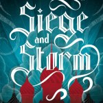Review   Siege and Storm (The Grisha Trilogy #2) by Leigh Bardugo