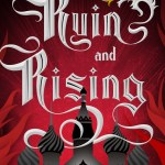 Book Review | Ruin and Rising (The Grisha Trilogy #3) by Leigh Bardugo