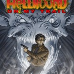 Guns and Rock n' Roll versus Evil: Hellhound on my Trail by D.J. Butler