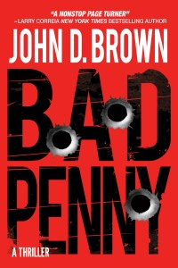 Bad Penny by John D. Brown is Visceral