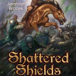 Shattered Shields Raises the Bar on Military Fantasy
