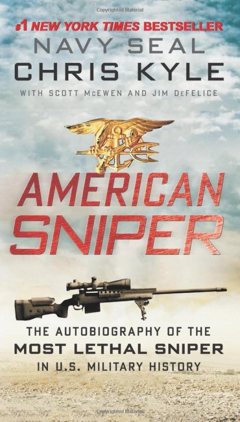 American Sniper: The Autobiography of the Most Lethal Sniper in U.S. Military History Book Cover