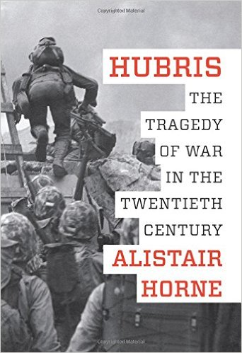 Hubris: The Tragedy of War in the Twentieth Century Book Cover