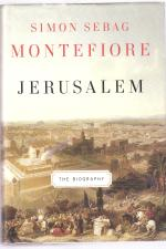 Book Review | Jerusalem: The Biography by Simon Sebag Montefiore
