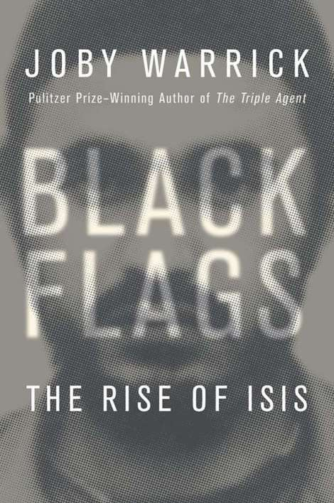 Black Flags: The Rise of ISIS Book Cover