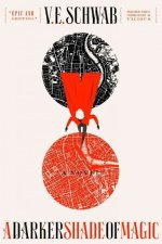 Book Review | A Darker Shade of Magic by V.E. Schwab