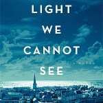 Book Review | All the Light We Cannot See by Anthony Doerr