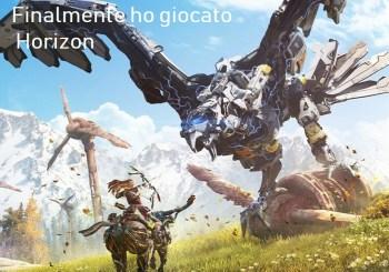 Horizon: Zero Dawn, finalmente ti ho giocato