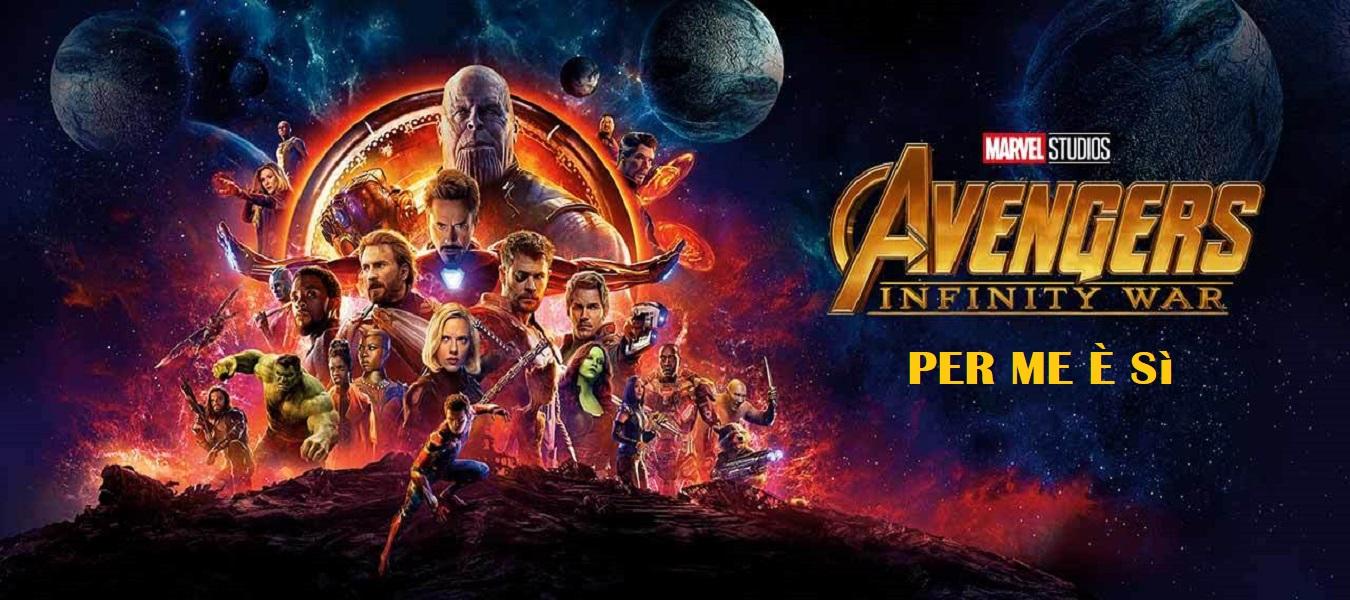 Avengers: Infinity War mi ha gasato e questo mi basta