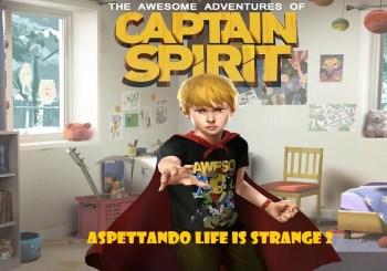 Le fantastiche avventure di Captain Spirit… non così fantastiche
