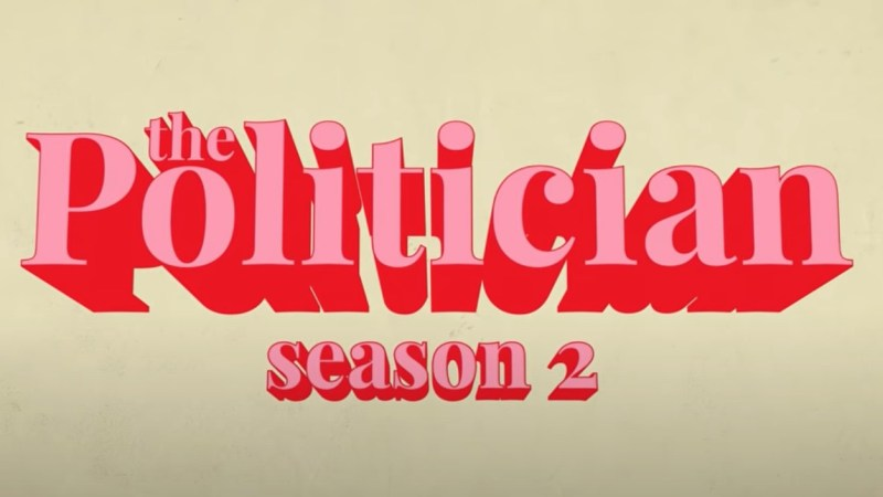The Politician – seconda stagione